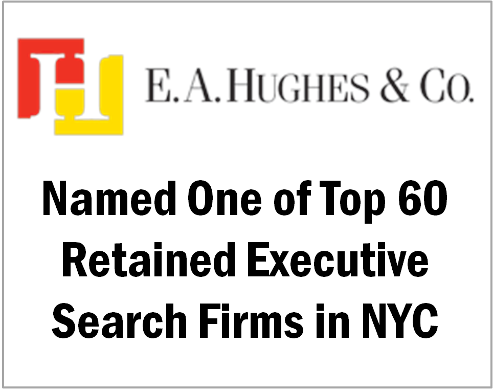 TGC Partner, E.A. Hughes, Named One of Top Retained Executive Search Firms in NYC